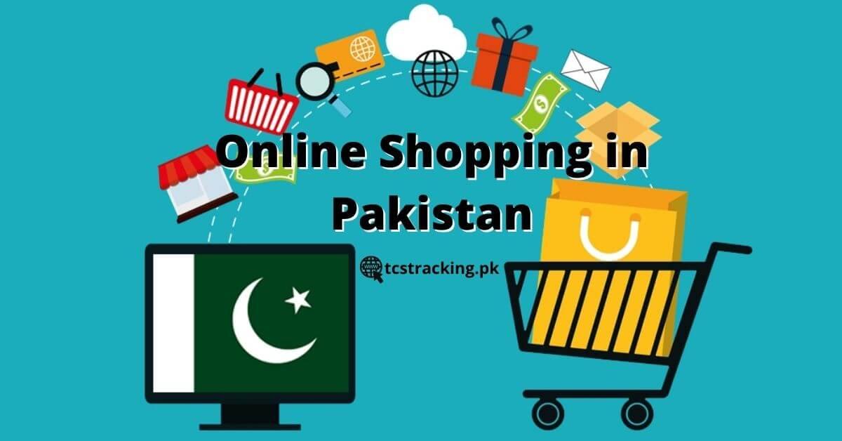 6 Tips For Doing Online Shopping in Pakistan 2021