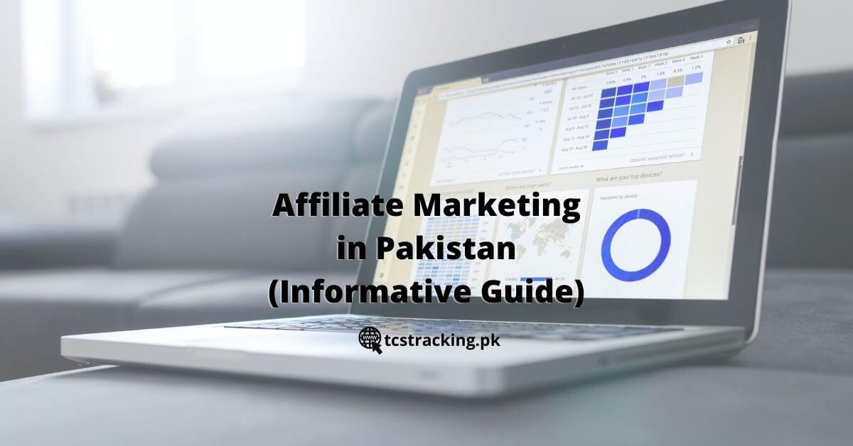 Affiliate Marketing in Pakistan (Informative Guide)