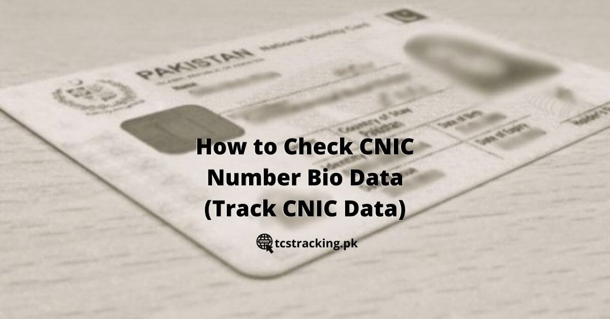 How to Check CNIC Number Bio Data (Track CNIC Data)