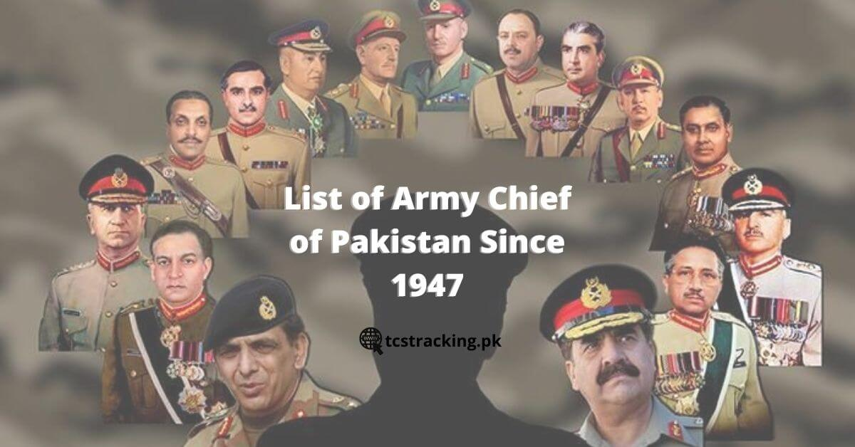 List of Army Chief of Pakistan Since 1947